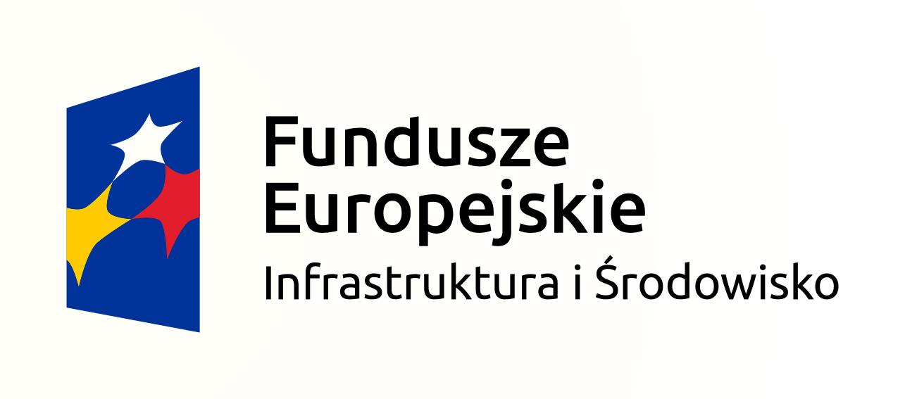 Fundusze Europejskie Infrastruktura i Środowisko